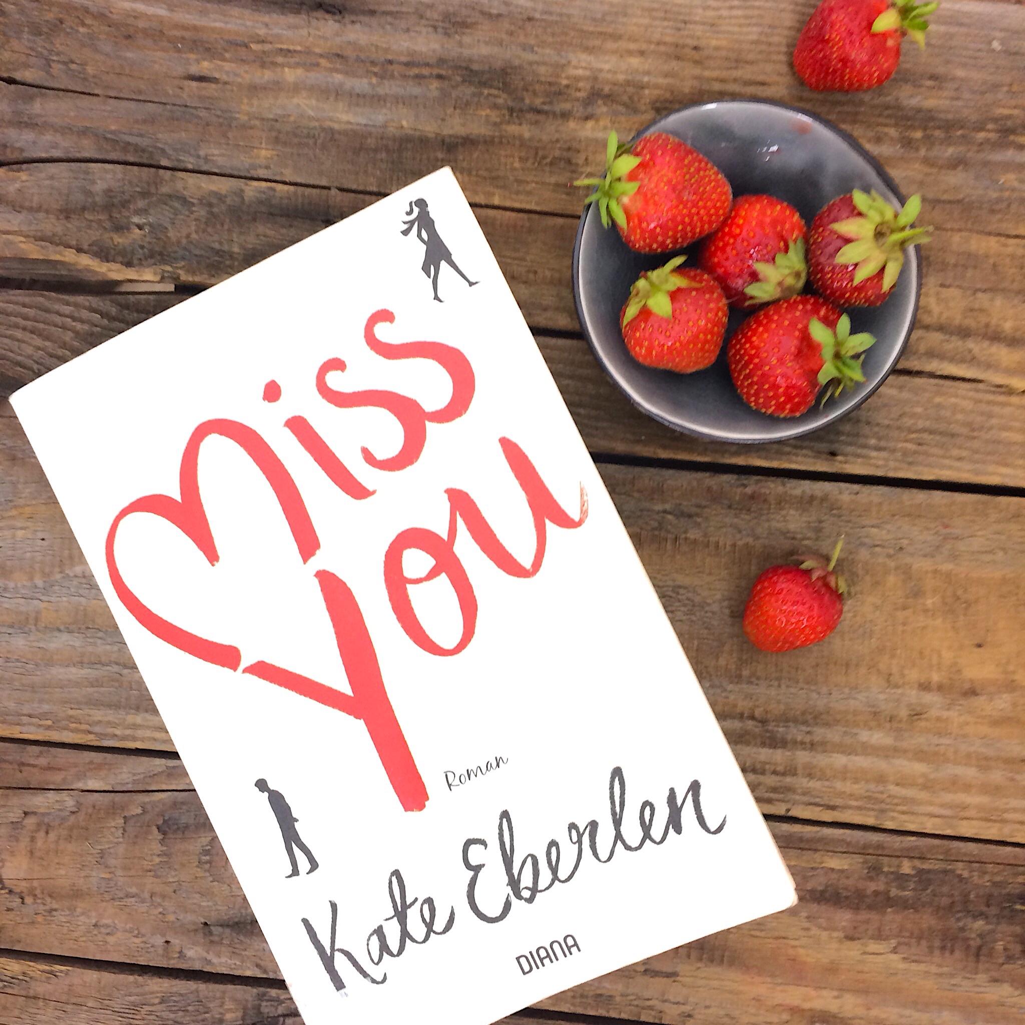Miss You Kate Eberlen Buchempfehlung