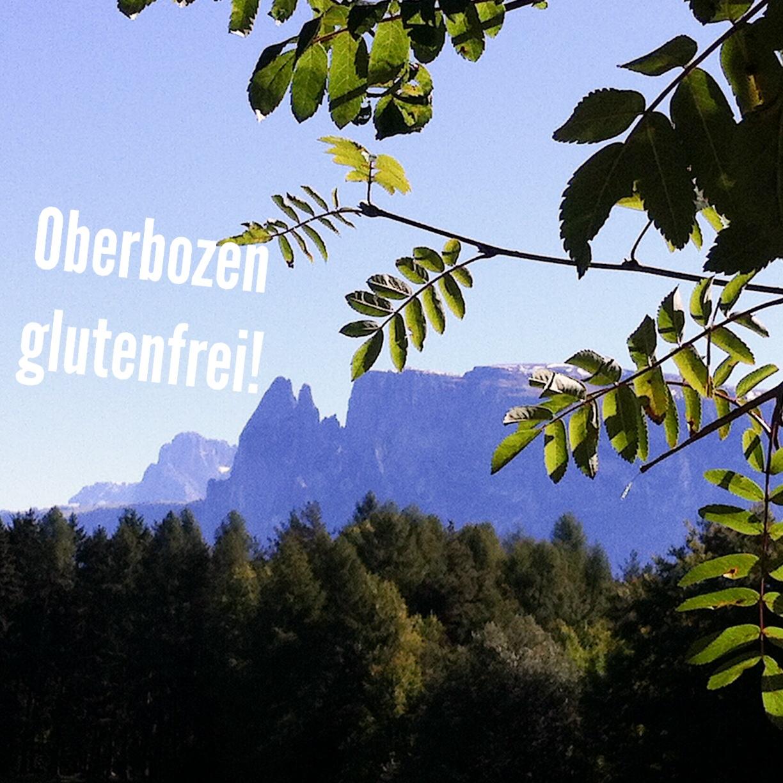 Südtirol Bozen Oberbozen glutenfrei