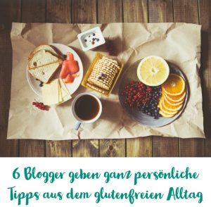 glutenfreier Alltag