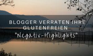 Glutenfreie Blogger berichten über negative Erlebnisse