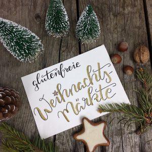 Weihnachtsmärkte Christkindlmärkte glutenfrei