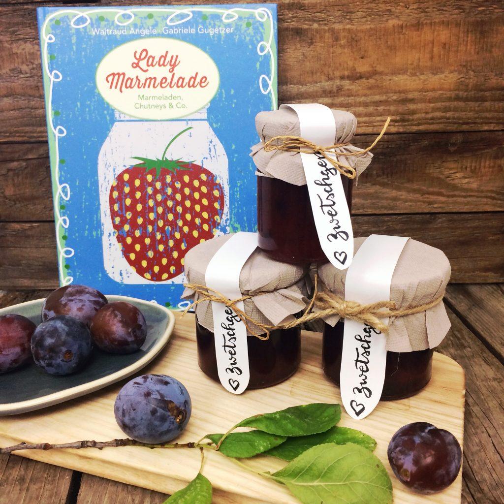 Lady Marmelade bla Verlag Zeetschgenmarmelade Rezept